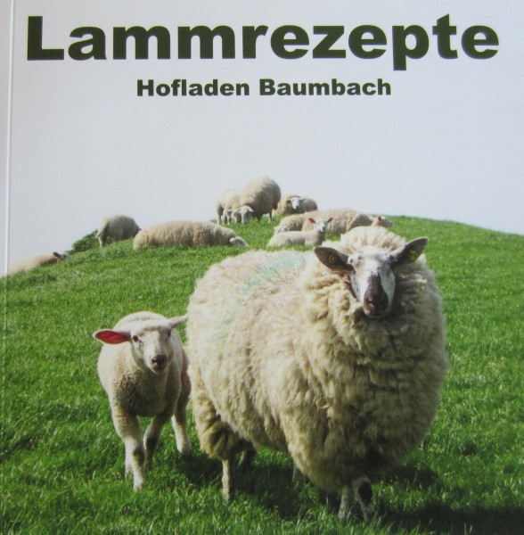 Lammrezepte vom Hofladen Baumbach